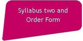 Click here for Syllabus Two and Order Form